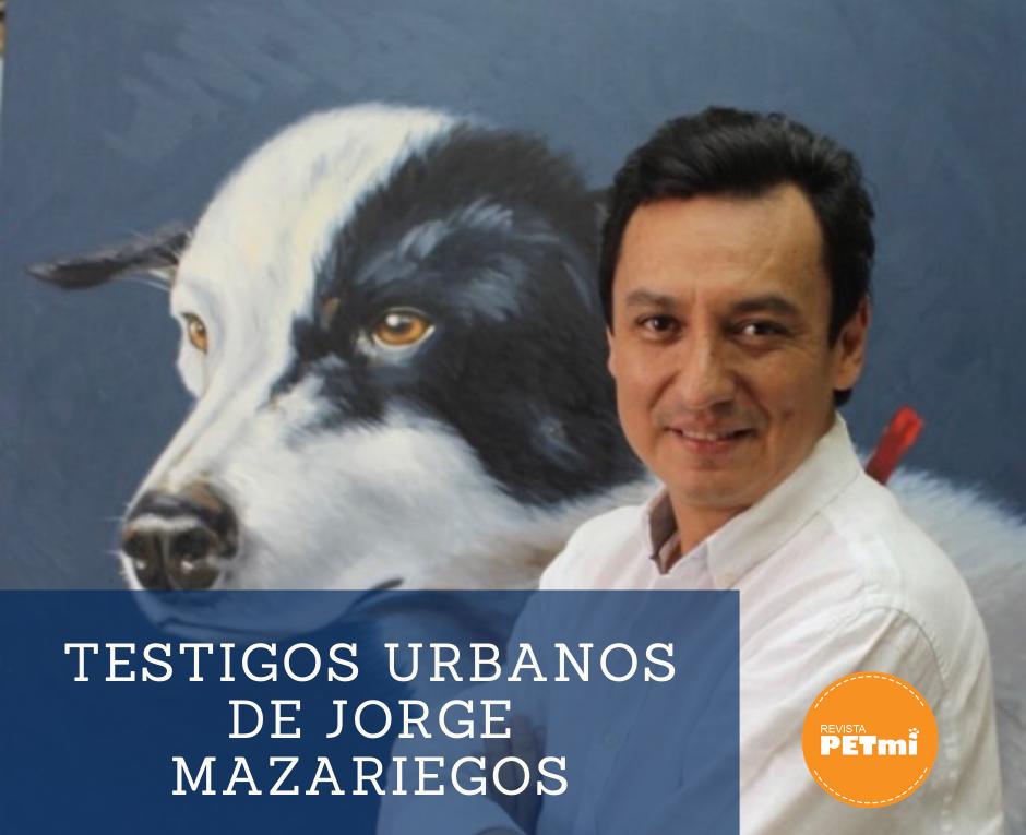 Testigos Urbanos de Jorge Mazariegos