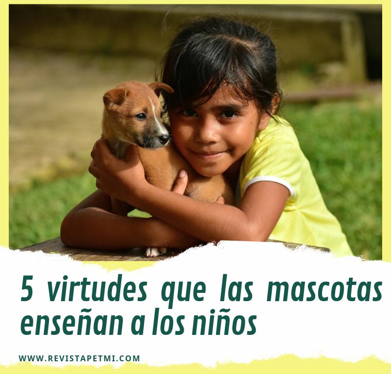 5 virtudes que las mascotas enseñan a los niños - portada