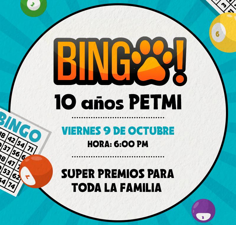 Bingo PETmi familiar, participa y gana super premios